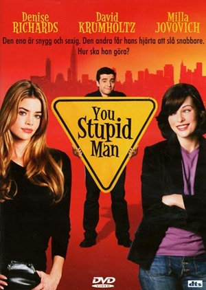 You stupid man poster