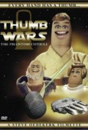 Thumb Wars: The Phantom Cuticle poster