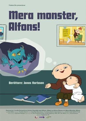 Mera monster, Alfons poster