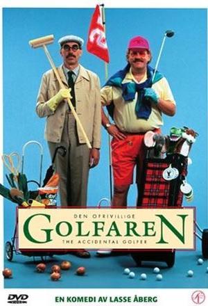 Den ofrivillige golfaren poster