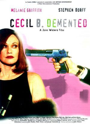 Cecil B. Demented poster