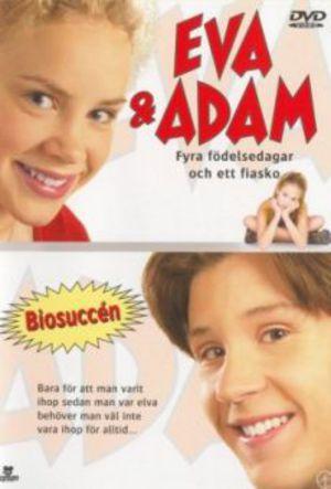 Eva & Adam - Fyra födelsedagar och ett fiasko poster