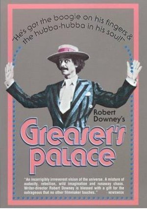 Greaser's Palace poster