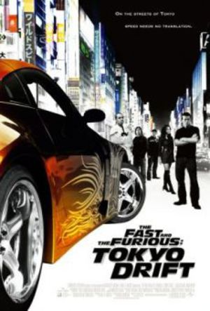 Fast and the Furious: Tokyo Drift poster