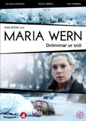Maria Wern - Drömmar ur snö poster