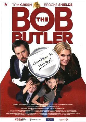 Bob the Butler poster