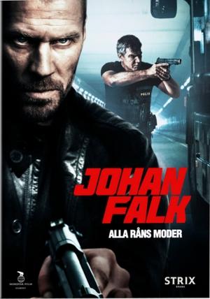 Johan Falk - Alla råns moder poster
