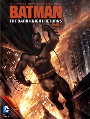 Batman: The Dark Knight Returns, Part 2 poster