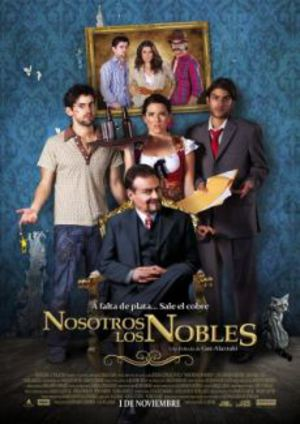 Nosotros los Nobles poster